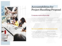 Accountabilities For Project Handling Proposal Ppt Powerpoint Presentation