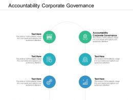 Accountability Corporate Governance Ppt Powerpoint Presentation Pictures Graphics Cpb