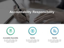 Accountability Responsibility Ppt Powerpoint Presentation Model Design Ideas Cpb