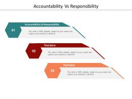 Accountability Vs Responsibility Ppt Powerpoint Presentation Inspiration Design Ideas Cpb