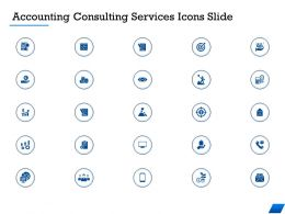 Accounting Consulting Services Icons Slide Ppt Powerpoint Presentation Gallery Good