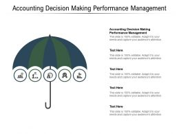Accounting Decision Making Performance Management Ppt Powerpoint Presentation Cpb