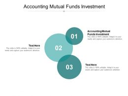 Accounting Mutual Funds Investment Ppt Powerpoint Presentation Gallery Cpb