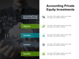 Accounting Private Equity Investments Ppt Powerpoint Presentation Ideas Graphic Images Cpb