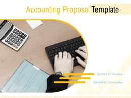 Accounting Proposal Template Powerpoint Presentation Slides