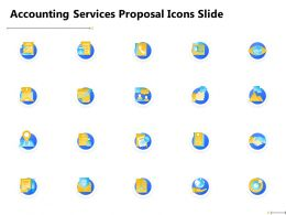 Accounting Services Proposal Icons Slide Ppt Powerpoint Presentation File Deck