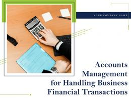 Accounts Management For Handling Business Financial Transactions Complete Deck