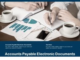 Accounts Payable Electronic Documents Ppt Powerpoint Presentation Styles Guidelines Cpb