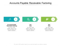 Accounts Payable Receivable Factoring Ppt Powerpoint Presentation File Background Cpb