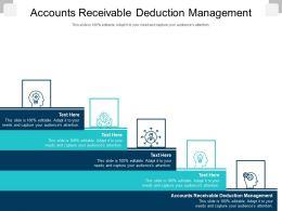Accounts Receivable Deduction Management Ppt Powerpoint Presentation Show Graphics Cpb