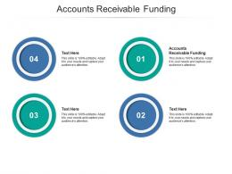 Accounts Receivable Funding Ppt Powerpoint Presentation Ideas Diagrams Cpb