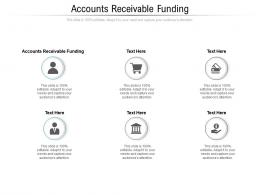 Accounts Receivable Funding Ppt Powerpoint Presentation Summary Vector Cpb