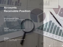 Accounts Receivable Position Ppt Powerpoint Presentation Infographic Template Slides Cpb