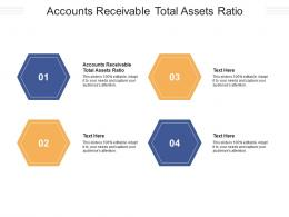 Accounts Receivable Total Assets Ratio Ppt Powerpoint Presentation Icon Gallery Cpb