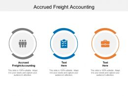 Accrued Freight Accounting Ppt Powerpoint Presentation Professional Deck Cpb