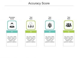 Accuracy Score Ppt Powerpoint Presentation Slides Example Cpb