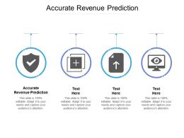 Accurate Revenue Prediction Ppt Powerpoint Presentation Infographic Template Clipart Cpb