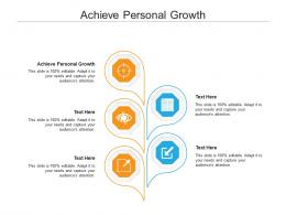 Achieve Personal Growth Ppt Powerpoint Presentation Visual Aids Cpb