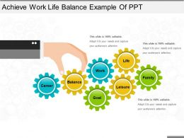 Achieve Work Life Balance Example Of Ppt