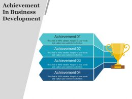 Achievement In Business Development Example Of Ppt