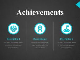 Achievements Ppt Outline