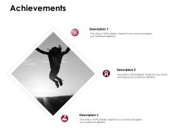 Achievements Success Goal D215 Ppt Powerpoint Presentation Infographic Template Gallery