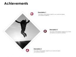 Achievements Success Goal D215 Ppt Powerpoint Presentation Infographic Template Gallery