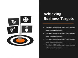 Achieving Business Targets Example Of Ppt