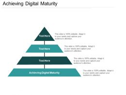 Achieving Digital Maturity Ppt Powerpoint Presentation File Background Images Cpb