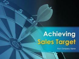 Achieving Sales Target Powerpoint Presentation Slides