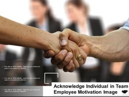 Acknowledge Individual In Team Employee Motivation Image