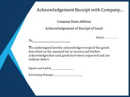Acknowledgement Receipt With Company Name Address And Goods Signed And Sealed