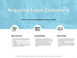 Acquiring Loyal Customers Partnerships Ppt Powerpoint Presentation Pictures Example