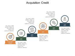 Acquisition Credit Ppt Powerpoint Presentation Portfolio Slideshow Cpb
