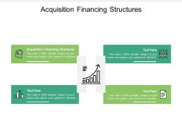 Acquisition Financing Structures Ppt Powerpoint Presentation Icon Sample Cpb