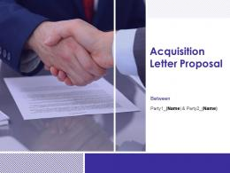 Acquisition Letter Proposal Powerpoint Presentation Slides
