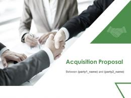 Acquisition Proposal Powerpoint Presentation Slides