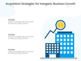 Acquisition Strategies For Inorganic Business Growth