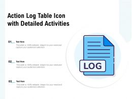 Action Log Table Icon With Detailed Activities