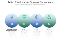 Action Plan Improve Business Performance Ppt Powerpoint Presentation Slides Graphic Tips Cpb