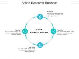 Action Research Business Ppt Powerpoint Presentation Icon Portrait Cpb