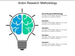 Action Research Methodology Ppt Powerpoint Presentation Pictures Tips Cpb