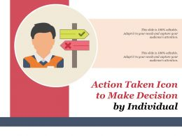 Action Taken Icon To Make Decision By Individual