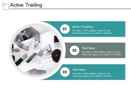 Active Trading Ppt Powerpoint Presentation Gallery Slideshow Cpb
