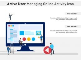 Active User Managing Online Activity Icon