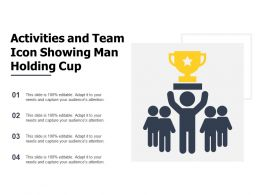 Activities And Team Icon Showing Man Holding Cup