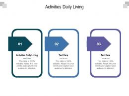 Activities Daily Living Ppt Powerpoint Presentation Styles Inspiration Cpb