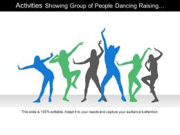 Activities Showing Group Of People Dancing Raising Hands