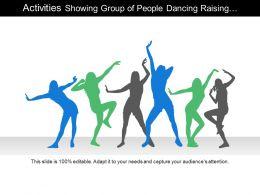 Activities Showing Group Of People Dancing Raising Hands