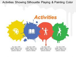 Activities Showing Silhouette Playing And Painting Color